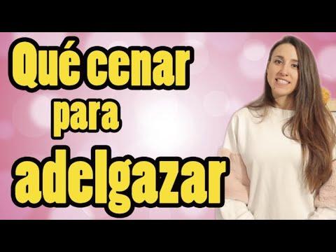 Qu cenar para adelgazar aperderpeso com youtube - Cenar ligero para adelgazar ...