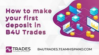 👨‍🎓 How to make your first deposit in B4U Trades 👌 ✅