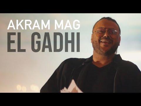 Akram Mag - El Gadhi   الڤاضي