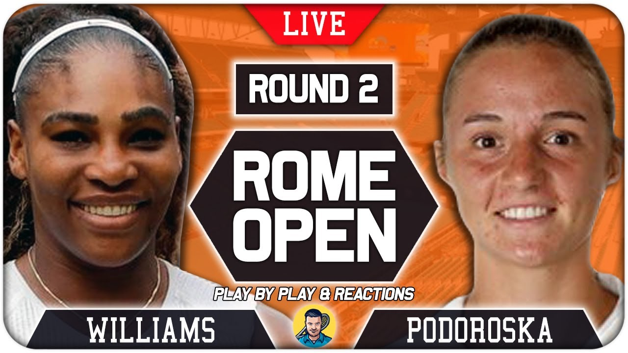 Download 🔴 WILLIAMS vs PODOROSKA | Rome Open 2021 | LIVE Tennis Play-by-Play