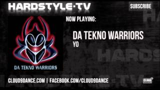 Da Tekno Warriors - Yo
