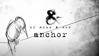 Of Mice & Men - Anchor