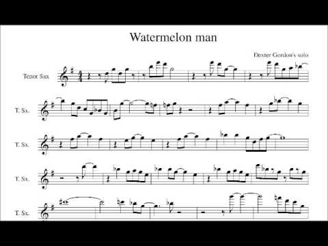 Herbie Hancock; Watermelon Man. Dexter Gordon's solo transcription