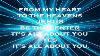 Jesus At The Center (Decade Version) - Israel Houghton & New Breed (with lyrics) HD