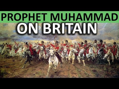 Prophet Muhammad (s) on British Empire || A Prophecy about Britain ______
