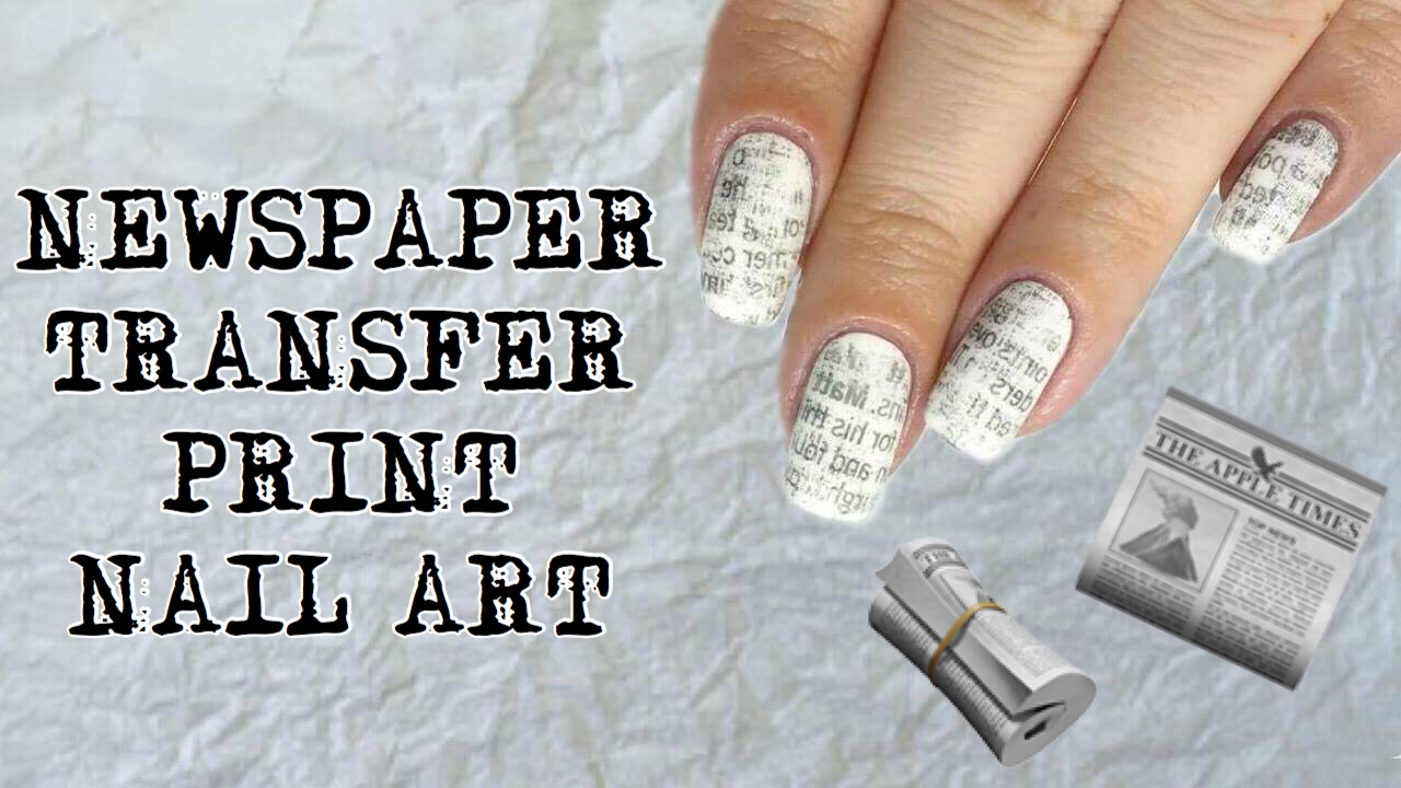 Nail Art Tutorial | Easy Newspaper Transfer Print Nail Art - YouTube