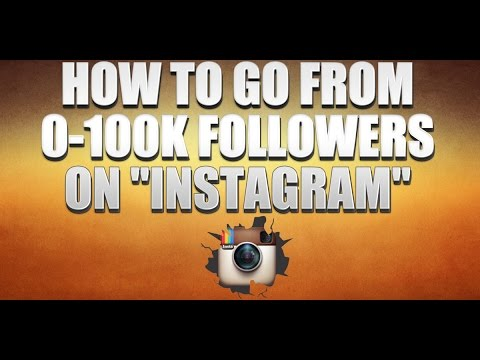 How To Go from 0 To 100k Followers On Instagram In a Month