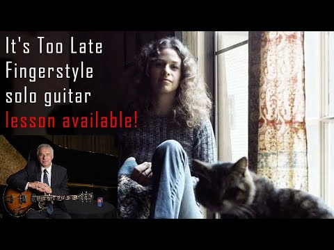 It's Too Late, Carole King, fingerstyle guitar cover, Jake Reichbart, lesson available!