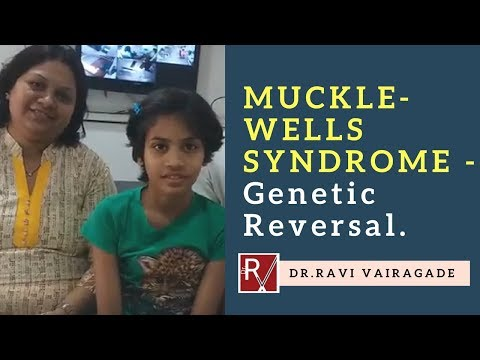 MUCKLE-WELLS SYNDROME - Genetic Reversal.
