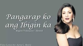 Pangarap ko ang ibigin ka Lyrics by Regine Velazquez