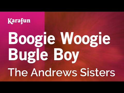 Karaoke Boogie Woogie Bugle Boy - The Andrews Sisters *