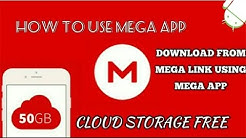 How To Download Files using MEGA App | Get 50 GB cloud storage Free