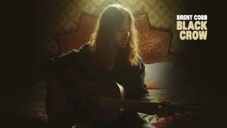 Brent Cobb - Black Crow [Official Audio]