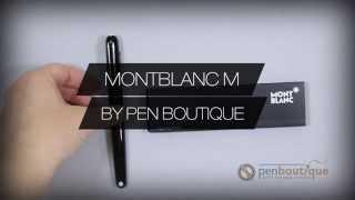 Montblanc M  Pens PenBoutique.com