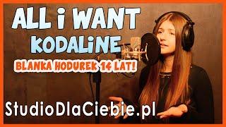 All I Want - Kodaline (cover by Blanka Hodurek) #1380