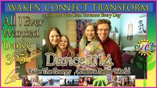 All I Ever Wanted on DAY 1114! DANCE EVERY DAY with the WCT!