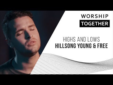 Hillsong Young & Free  Highs and Lows  New Song Cafe