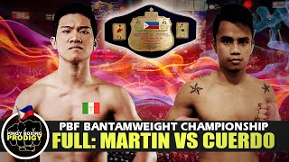 FULL FIGHT: Carl Jammes Martin vs Philip Luis Cuerdo | PBF Bantamweight Championship