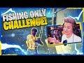 Fishing ONLY Challenge in Fortnite Chapter 2 - W/ VALKYRAE, BASICALLYIDOWORK & JORDAN FISHER