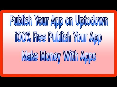 Alternative Of Google Play Console ! Publish Your Apps For Free ! Uptodown