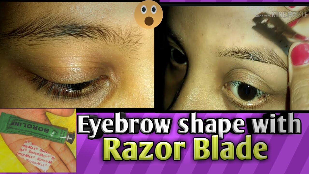 How To Shape Your Eyebrow With a Razor Blade in Hindi ...