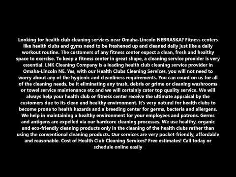 Health Club Cleaning Services in Omaha-Lincoln NEBRASKA | LNK Cleaning Company (402) 881 3135
