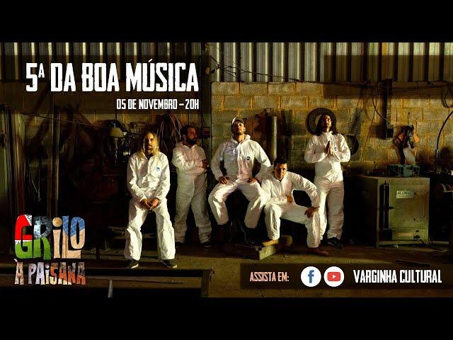 Grilo à Paisana - live 5ª da Boa Música
