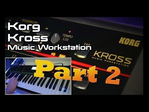 Korg Kross Keyboard Workstation Demo Part 2