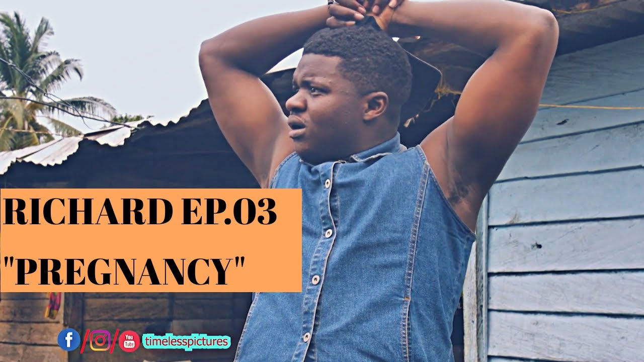 Download RICHARD: EP 03- PREGNANCY (BEST CAMEROONIAN/ AFRICAN COMEDY 2020)
