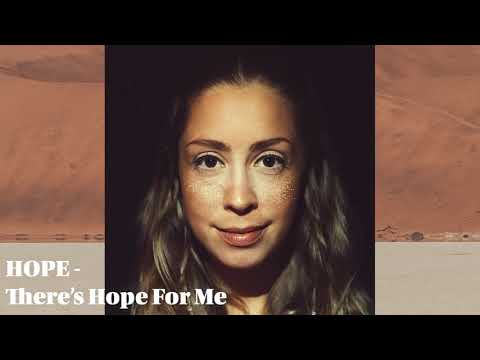 HOPE - There's Hope For Me [Audio]