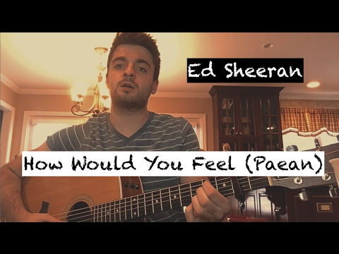 Ed Sheeran - How Would You Feel (Paean) [COVER by Alec Chambers]