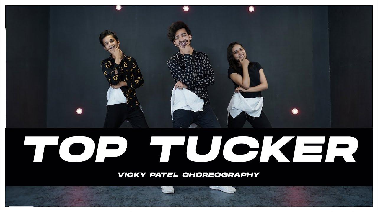 Top Tucker Dance Video | Vicky Patel Choreography | Badshah, Uchana Amit