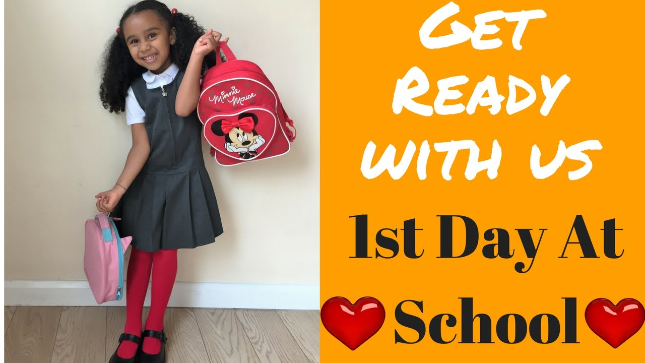 1st Day At School Get Ready