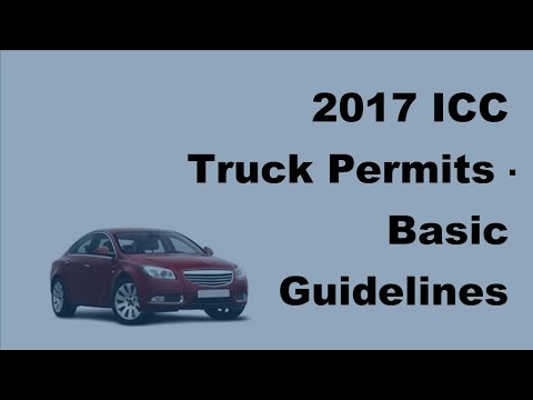 2017 ICC Truck Permits     Basic Guidelines