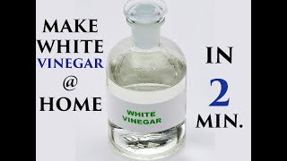 HOW TO MAKE WHITE VINEGAR AT HOME/WHITE VINEGAR IN ENGLISH/SAFED SIRKA IN ENGLISH.