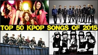 TOP 50 K-POP SONGS OF 2015 (January to June)