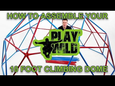 Play Wild Kids Climbing Dome - How To Assemble Your Jungle Gym Dome Climber Instructions