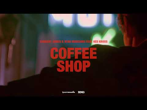 Sunnery James & Ryan Marciano feat. Kes Kross - Coffee Shop  {δ̐ʊᴀᴋı㌙ᴀɴ}