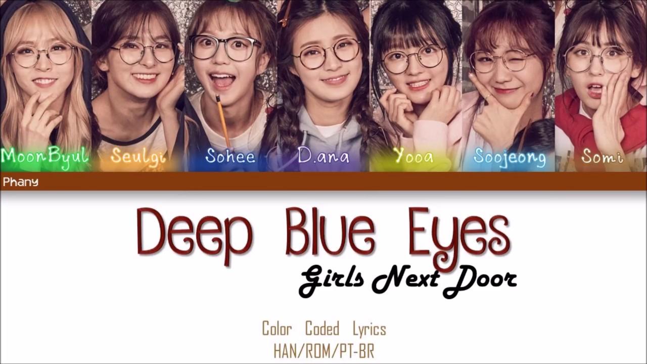 Girls Next Door - Deep Blue Eyes LEGENDADO (Color Coded HAN/ROM/PT-BR)  sc 1 st  YouTube & Girls Next Door - Deep Blue Eyes LEGENDADO (Color Coded HAN/ROM/PT ...