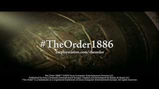 EXCLUSIVE The Order 1886 on PS4 Trailer | #4ThePlayers
