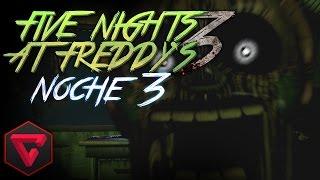FIVE NIGHTS AT FREDDY'S 3: ¡SPRINGTRAP EL VELOZ! - iTownGamePlay   FNAF3 (Noche 3) NIGHT 3
