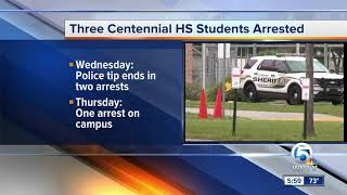 Three Centennial High School students arrested