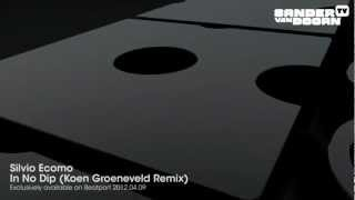 Silvio Ecomo - In No Dip (Koen Groeneveld Remix) [Teaser]