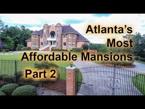 MOST AFFORDABLE MANSIONS IN ATLANTA PART 2 - $1 Million Or Less