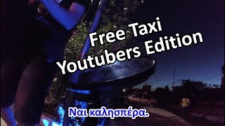 Free Taxi Youtubers Edition + bonus - Motovlog