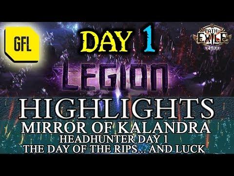 Path of Exile 3.7: LEGION DAY # 1 Highlights MIRROR OF KALANDRA, HEADHUNTER DAY 1