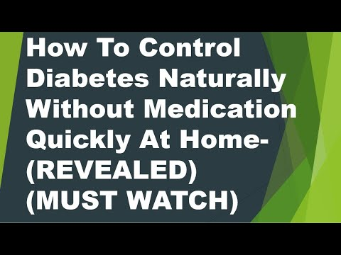 How To Control Diabetes Naturally Without Medication Quickly At Home- (REVEALED) (MUST WATCH)