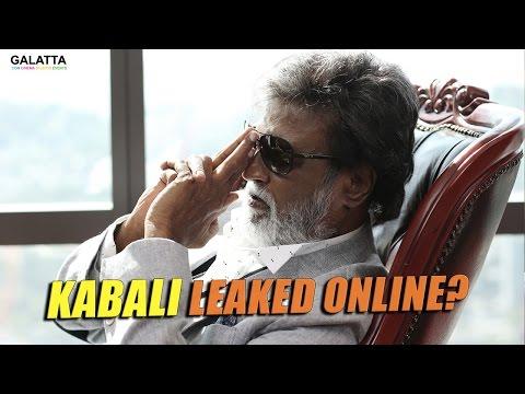 Kabali Movie Leaked online?