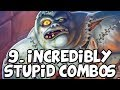 9 Incredibly Stupid Hearthstone Combos