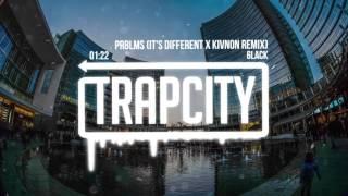 6LACK - Prblms (it&#39s different &amp Kivnon Remix)